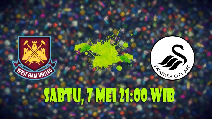 Prediksi-West-Ham-vs-Swansea-City-7-Mei-2016